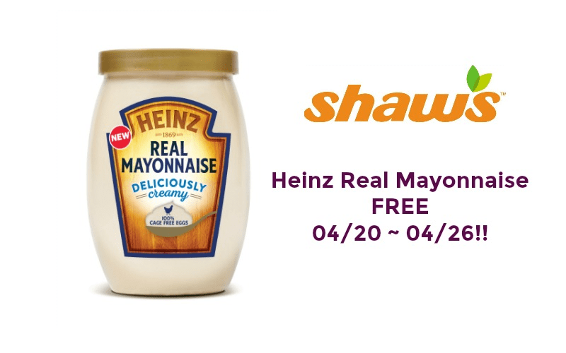 FREE Heinz Real Mayonnaise at Shaw's 04/20 ~ 04/26!!