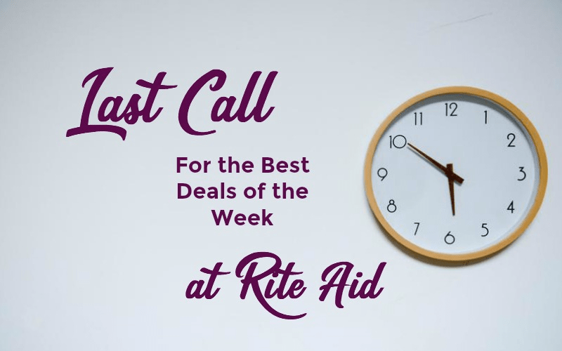 Last Call for the Best Deals of the Week at Rite Aid ~ Ends TODAY!