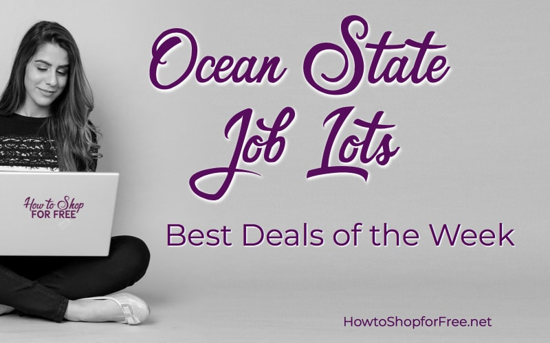 Best Deals of the Week at Ocean State Job Lot!! (thru 4/25)