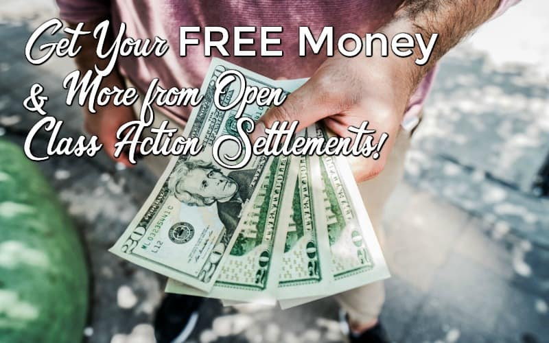 FREE MONEY TO CLAIM from Class Action Settlements!!