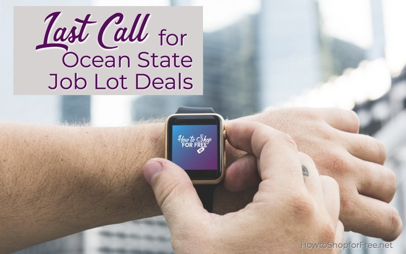LAST CALL Y'ALL for this week's Ocean State Job Lot deals!!