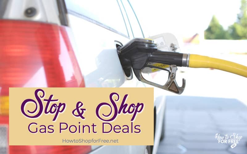 Stop & Shop Gas Point Deals for the Week of 7/27 – 8/2