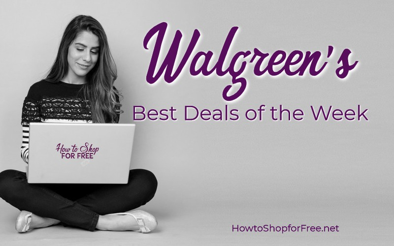 Walgreen's Top Deals of the week