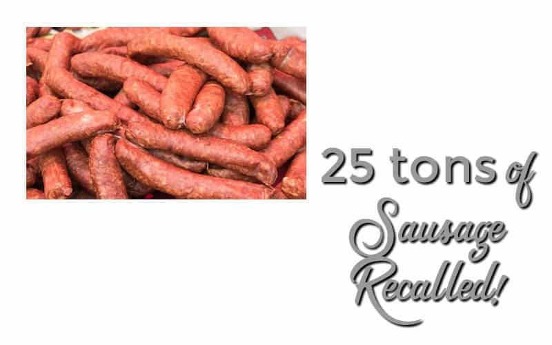 25 Tons of Sausage RECALLED Due to Embedded Plastic!