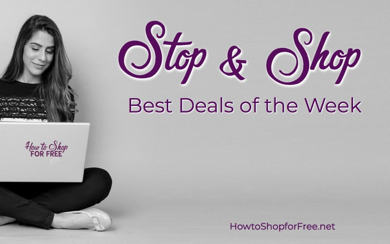 Best Deals Starting Friday, 7/13, at Stop & Shop!