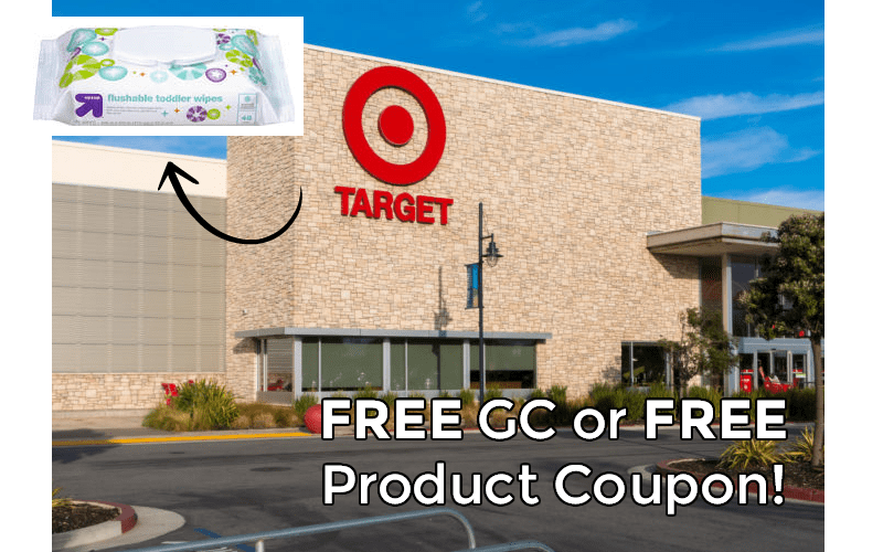 FREE GC or Coupon if you bought Target Flushable Wipes!!!