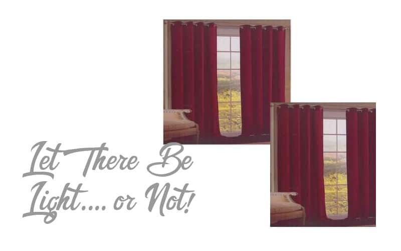 Let There Be Light… or Not! (with these Curtains!)
