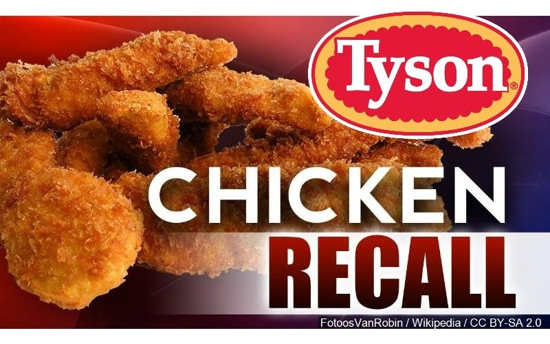 Tyson Chicken RECALLED!