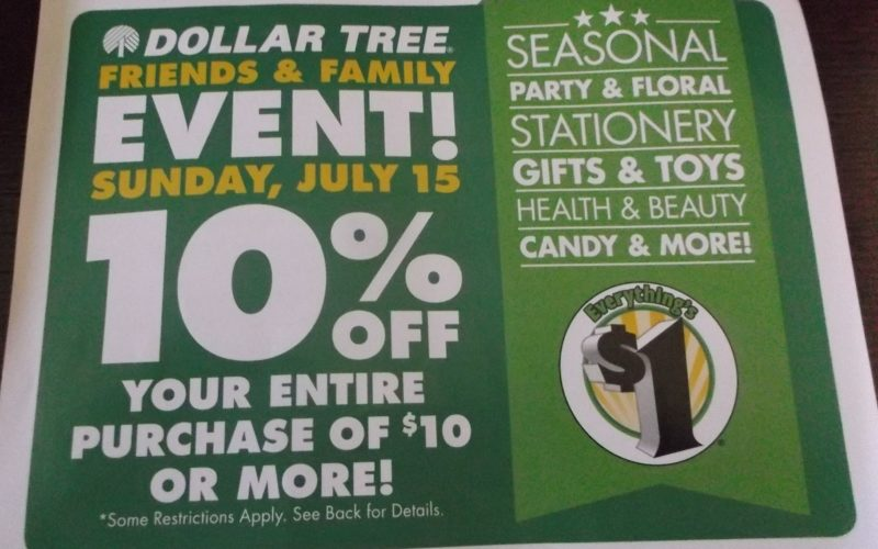 10% OFF at Dollar Tree, July 15 only!!