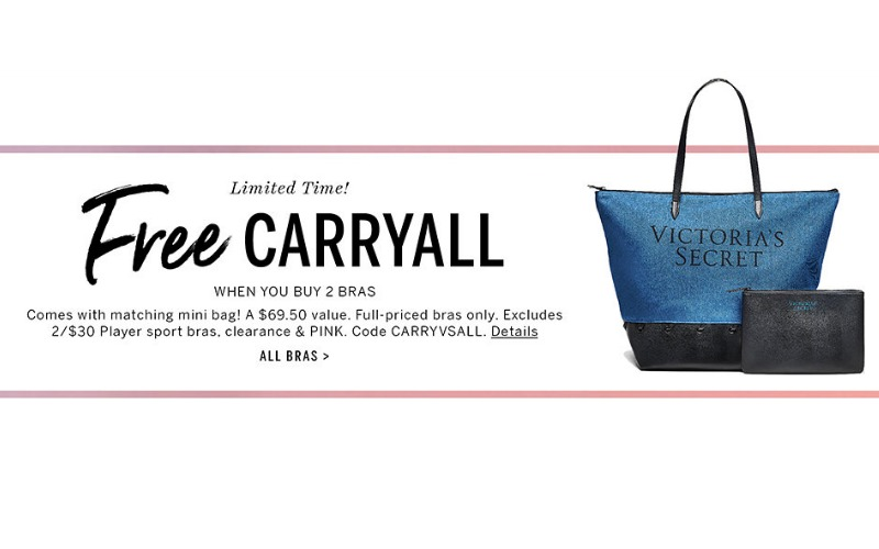 Victoria's Secret – Buy Two Bralettes Get FREE Carryall and Mini Bag!