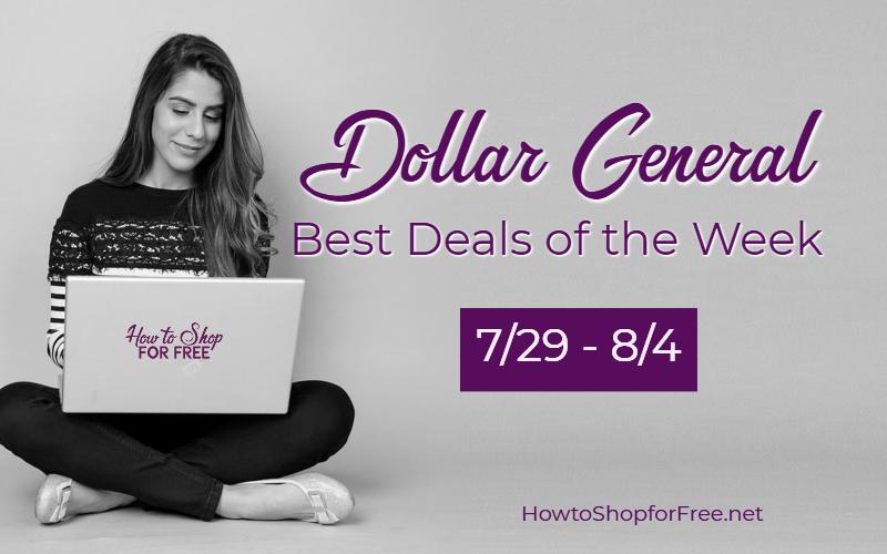 Best Deals at Dollar General Through 8/4!