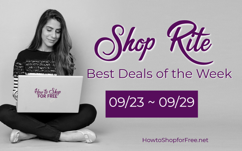 Best Deals of the Week at Shop Rite Starting Sunday 09/23!