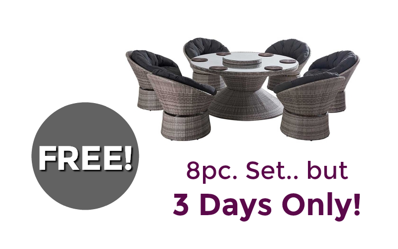 Relax in a FREE 8pc. Patio Set! (3 Days Only) WOWZA!