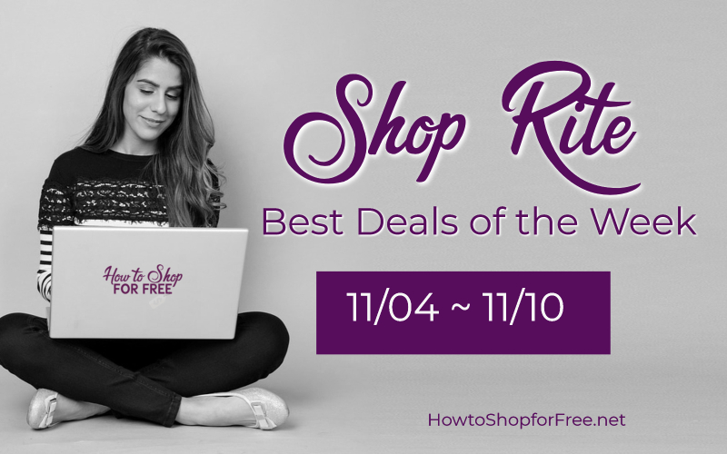 Best Deals of the Week at Shop Rite Starting Sunday 11/04!
