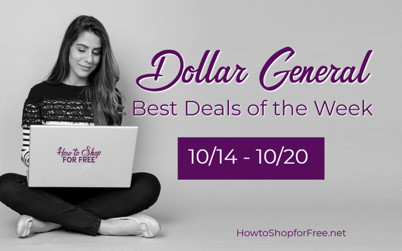 Best Deals of the Week at Dollar General Through 10/20!