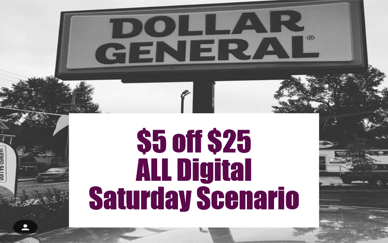 WOW!! $5 off $25 ALL Digital Scenario at Dollar General ~ Today ONLY!!