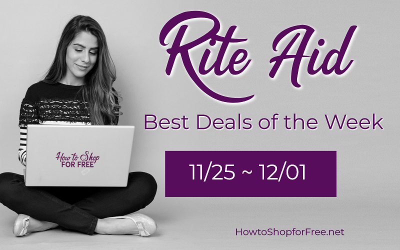 Best Deals of the Week at Rite Aid 11/25 – 12/01!!